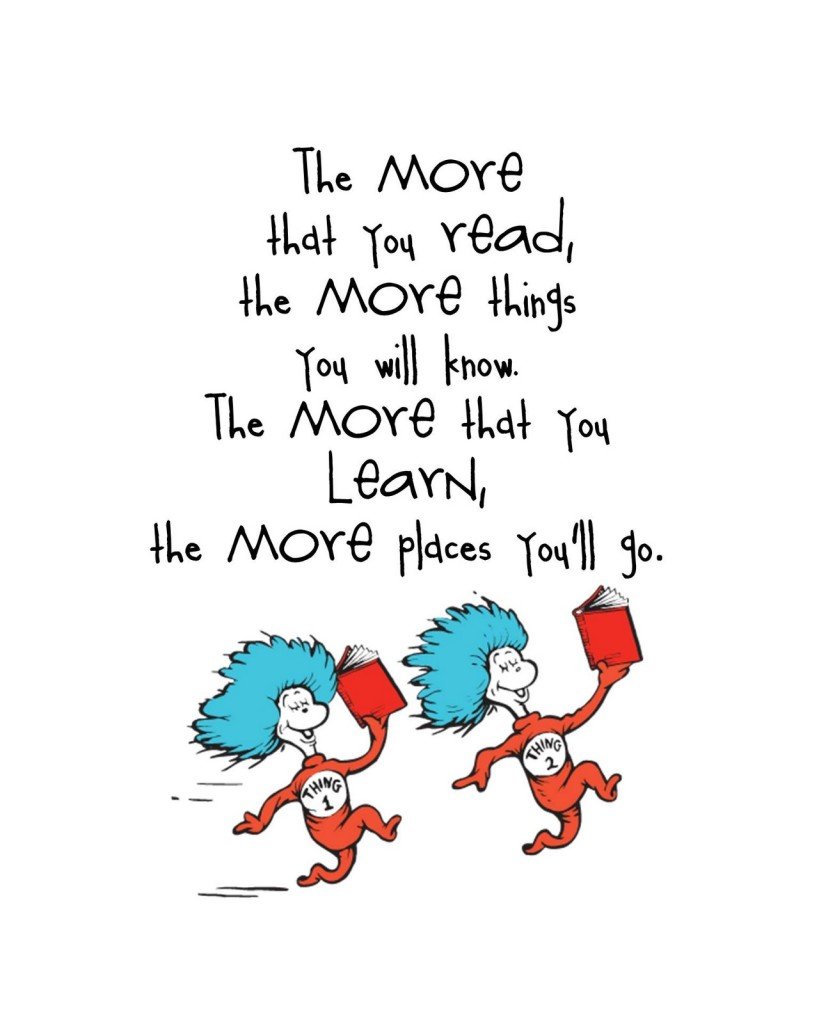 Dr Seuss Quote thing 1 & 2